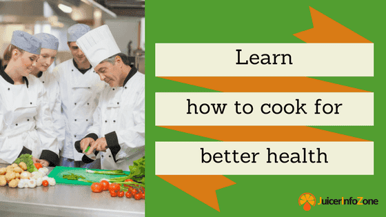 Learn how to cook for better health