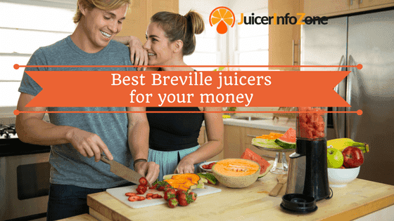 Best Breville Juicers for Your Money | The Buying Guide