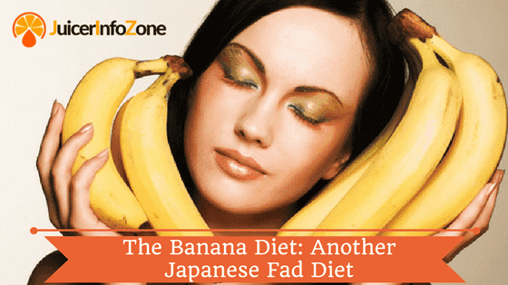The Banana Diet: Another Japanese Fad Diet
